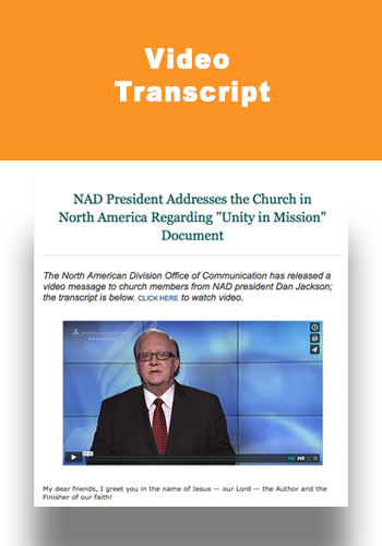 NAD President Dan Jackson Unity in Mission Video Transcript